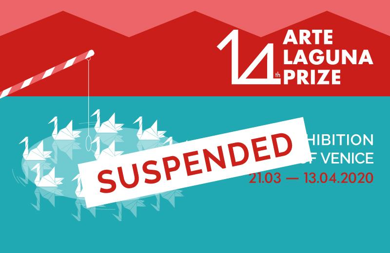 Arte Laguna Prize Exhibition is suspended | MoCA Cultural Association